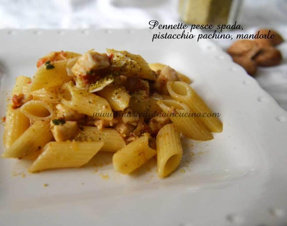 Pennette-pesce-spada-pistacchio-pachino-mandorle