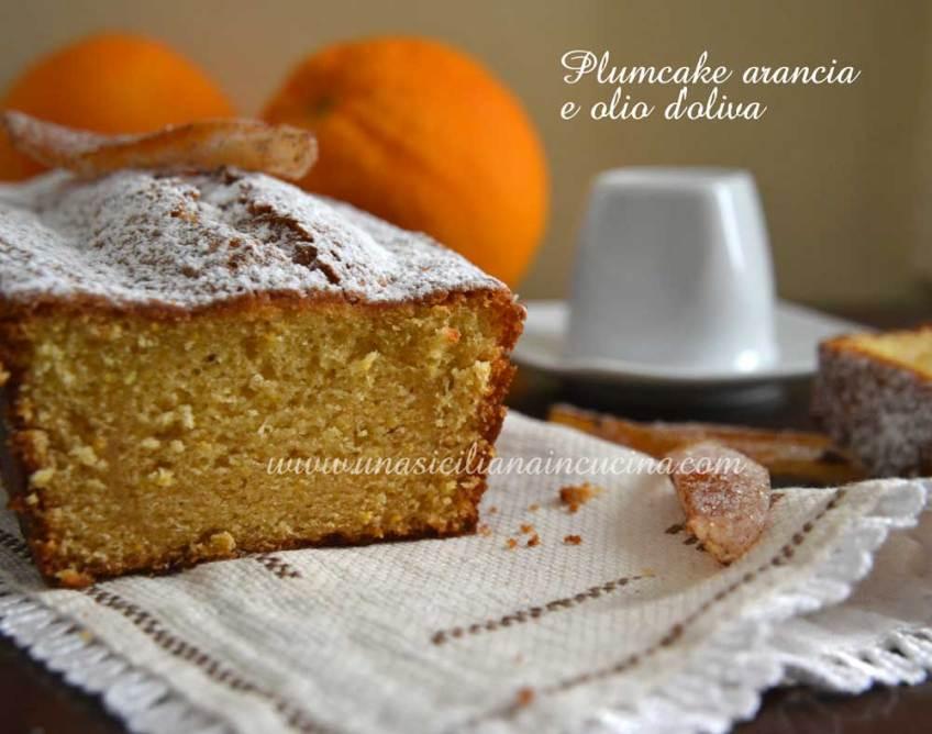 Plumcake arancia e olio di oliva
