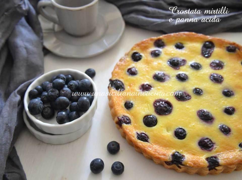 Crostata mirtilli e crema con panna acida