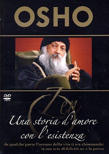 Una storia d'amore con l'esistenza - Osho (spiritualità)