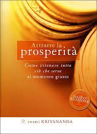 Attrarre la prosperità - Swami Kriyananda (ricchezza)