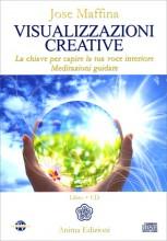 Visualizzazioni creative - Jose Maffina (meditazione)