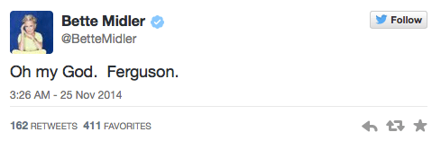 Bette Midler Tweets about Ferguson