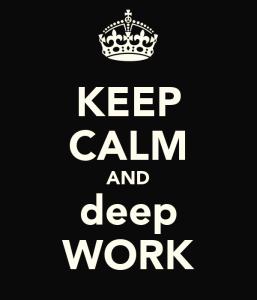 keep-calm-and-deep-work