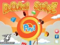 Pudding Strike