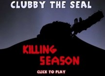 Clubby The Seal: Killing Season