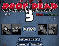 Drop Dead 3