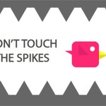 Dont Touch the Spike