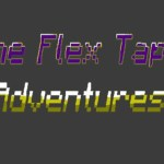 The Flex Tape Adventures