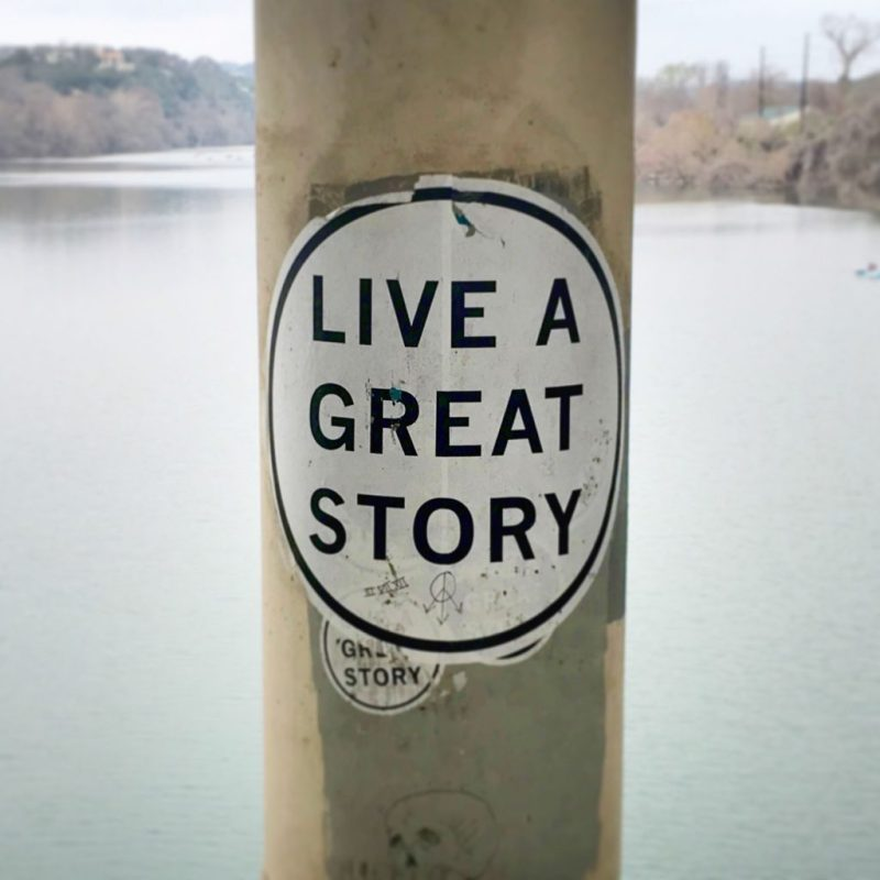 Live a Great Story - Town Lake