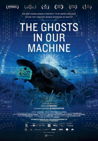 Promotional poster for The Ghosts in Our Machine, directed by Liz Marshall