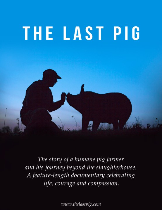 Promotional poster for The Last Pig, directed by Allison Argo
