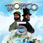 tropico 5 game review