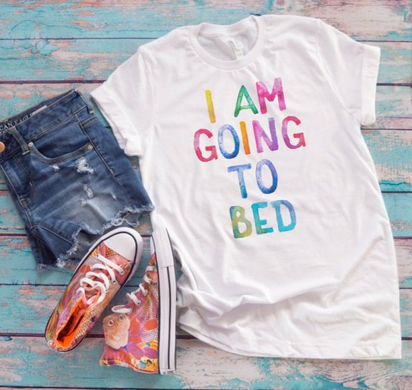 i am going to bed shirt