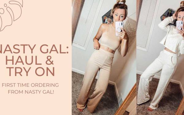 Is Nasty Gal Worth It? Haul & Try On!