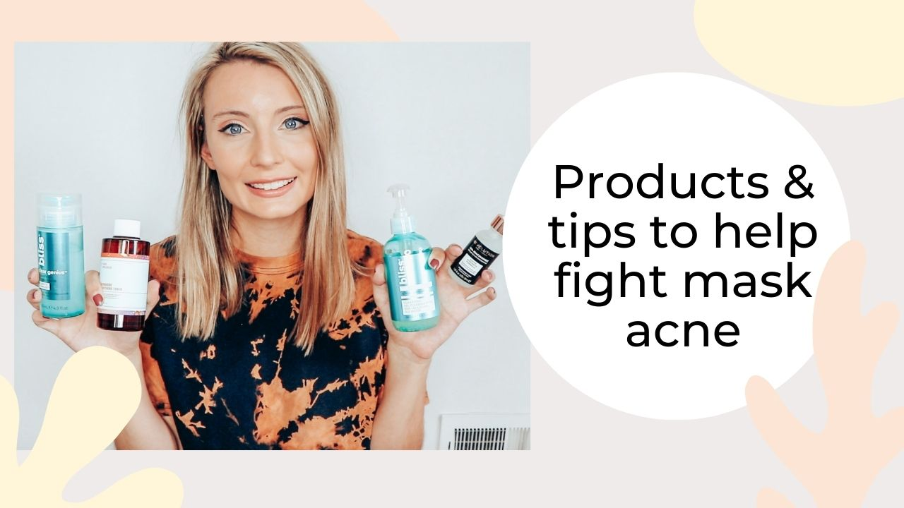 Mask Acne: Products & Tips To Help Fight Breakouts
