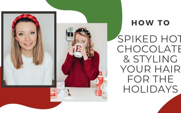 How-to: Spiked hot chocolate & style your hair for the holidays (Bellefixe Takeover)
