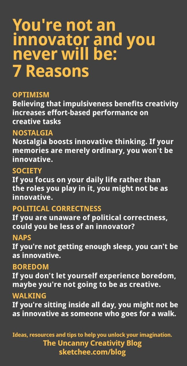 You're not an innovator and you never will be: 7 reasons