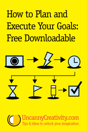 How to Plan and Execute Your Goals: Free Downloadable
