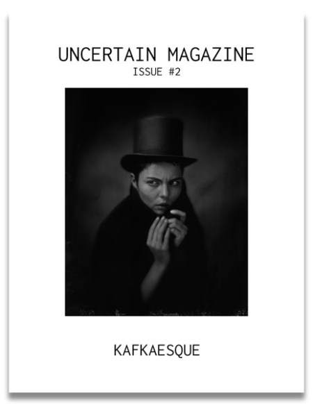 uncertain magazine issue 2 kafkaesque