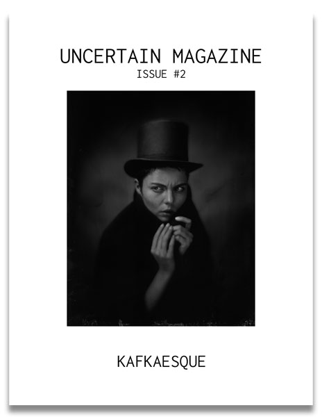 Submissions for Issue #3 are now OPEN! ○ UNCERTAIN magazine