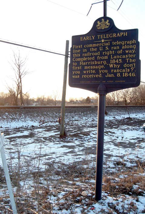 "Roadside marker in Pennsylvania commemorating the first commercial telegraph message. It reads, ""Why don't you write, you rascals?"""