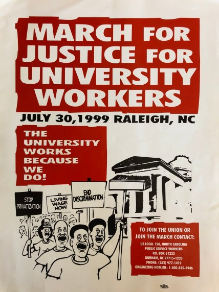 March for Justice for University Workers, 30 July 1999 in the Marsha Tinnen's Housekeepers Association Collection #05712-z, Southern Historical Collection, Wilson Library, The University of North Carolina at Chapel Hill.
