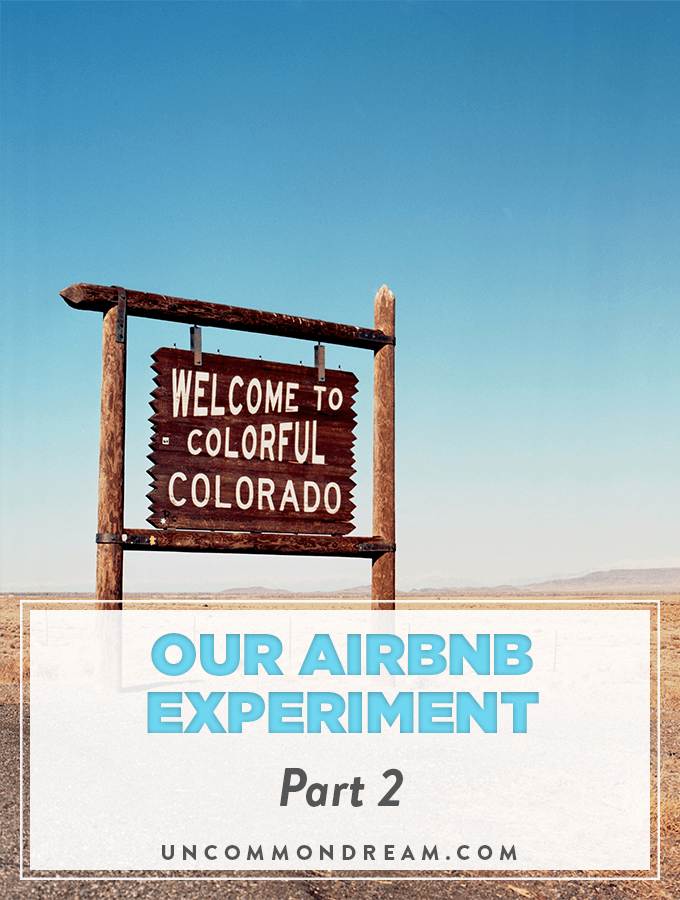 Our Airbnb Experiment - Part 2