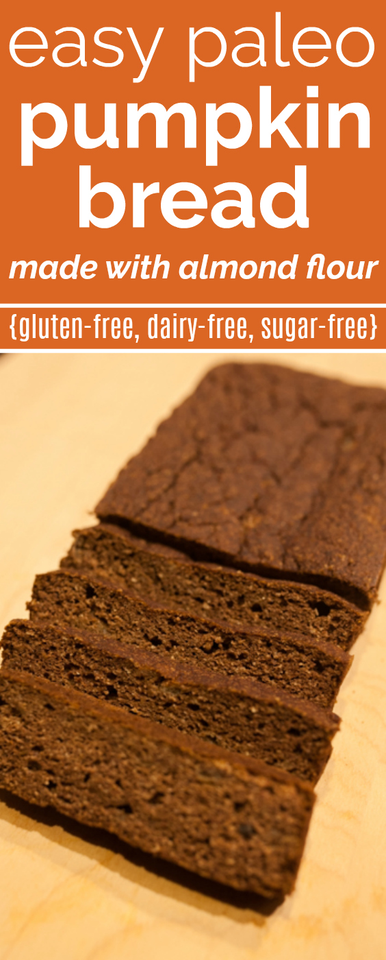 Paleo Pumpkin Bread Recipe With Almond Flour Uncommonly Well