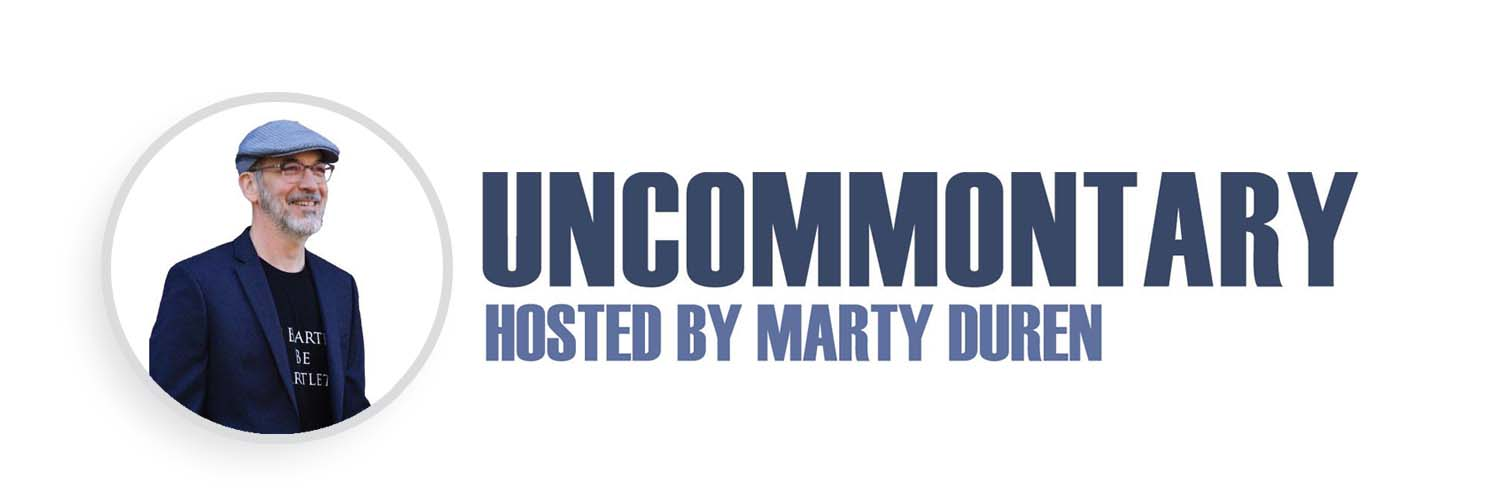 Uncommontary Podcast