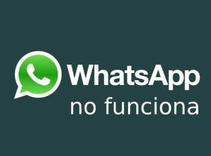 whatsapp no funciona