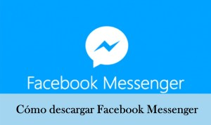 como descargar facebook messenger gratis en espaol