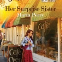 Her Surprise Sister (Texas Twins #1) – Marta Perry