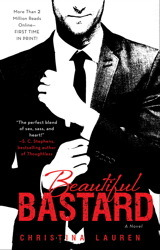 Beautiful Bastard (Beautiful Bastard #1) – Christina Lauren