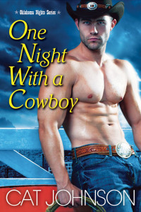 Review: One Night With a Cowboy (Oklahoma Nights #1) – Cat Johnson