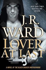 Review: Lover at Last (Black Dagger Brotherhood #11) – J. R. Ward
