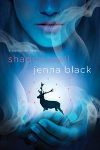 Review: Shadowspell (Faeriewalker #2) – Jenna Black