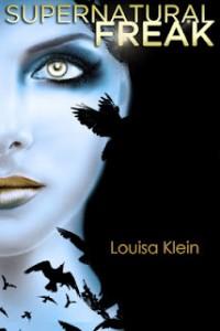 Review: Supernatural Freak – Louisa Klein