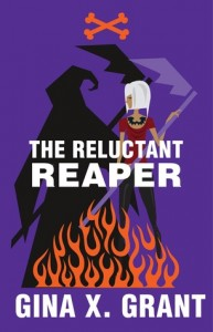 Review: The Reluctant Reaper (The Reluctant Reaper #1) – Gina X. Grant
