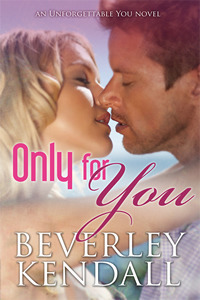Review: Only For You (Unforgettable You #1) – Beverley Kendall