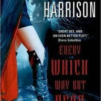 Review: Every Which Way but Dead (The Hollows #3) – Kim Harrison