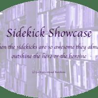 Sidekick Showcase #21- Mischievious