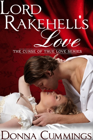 Review: Lord Rakehell's Love (The Curse of True Love #1) – Donna Cummings