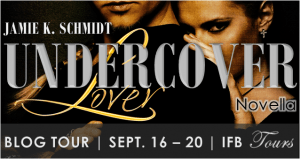 Blogtour and Review: Undercover Lover - Jamie K. Schmidt