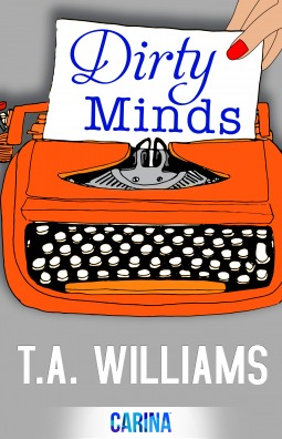 Review: Dirty Minds – T. A. Williams