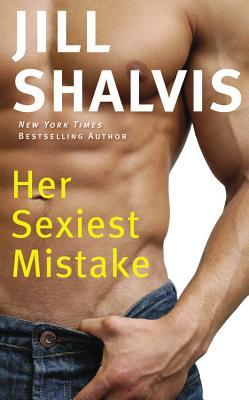 Review: Her Sexiest Mistake – Jill Shalvis