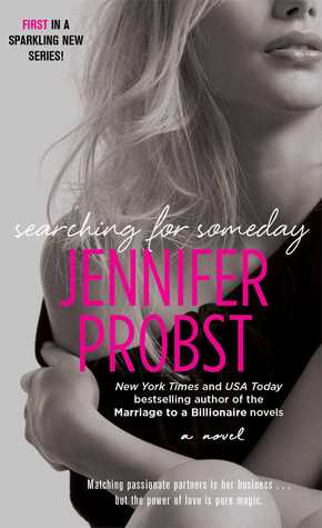 Review: Searching for Someday (Searching For #1) – Jennifer Probst