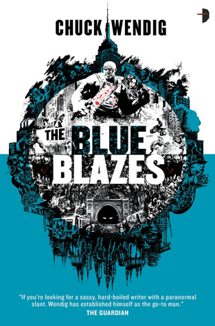 Review: The Blue Blazes (Mookie Pearl #1) – Chuck Wendig