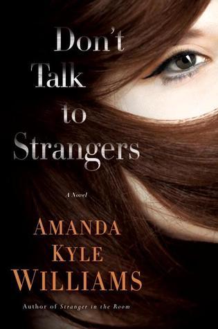 Review: Don't Talk to Strangers – Amanda Kyle Williams