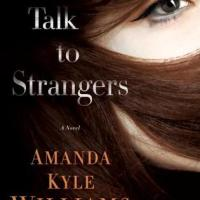 Review: Don't Talk to Strangers – Amanda Kyle Williams